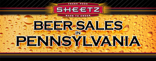 Sheetz - Beer Sales in PA